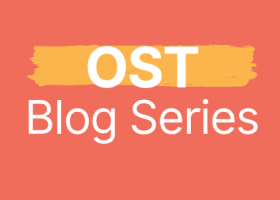 OST Blog Series
